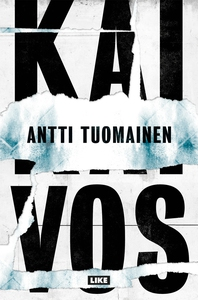 Kaivos (e-bok) av Antti Tuomainen