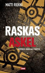 Raskas askel (e-bok) av Matti Riekki