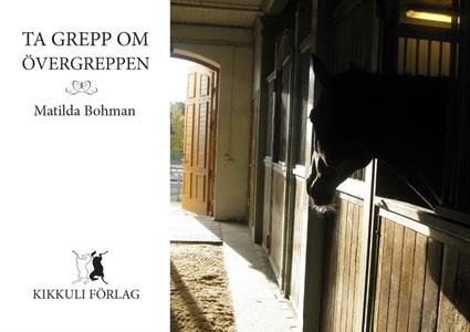 Ta grepp om övergreppen (e-bok) av Matilda Bohm