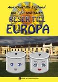 Den grå kastrullen reser till Europa