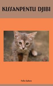 Kissanpentu Djibi (e-bok) av Felix Salten