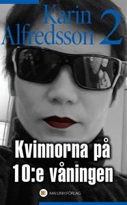 Kvinnorna på 10:e våningen (e-bok) av Karin Alf