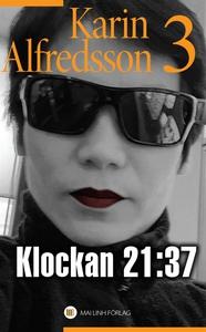Klockan 21:37 (e-bok) av Karin Alfredsson