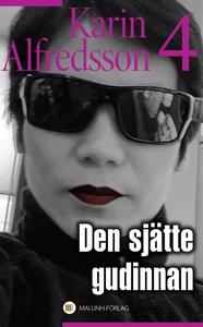 Den sjätte gudinnan (e-bok) av Karin Alfredsson
