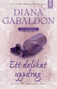 Ett delikat uppdrag (e-bok) av Diana Gabaldon