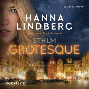 STHLM Grotesque (ljudbok) av Hanna Lindberg