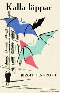 Kalla läppar (e-bok) av Birgit Tengroth
