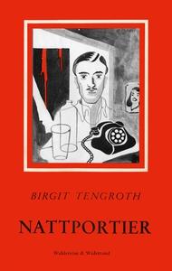 Nattportier (e-bok) av Birgit Tengroth