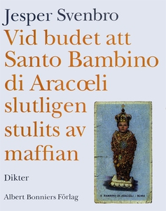 Vid budet att Santo Bambino di Aracoeli slutlig