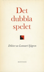 Det dubbla spelet : Dikter (e-bok) av Lennart S