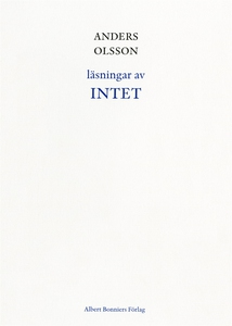 Läsningar av INTET (e-bok) av Anders Olsson