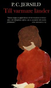 Till varmare länder (e-bok) av P. C. Jersild