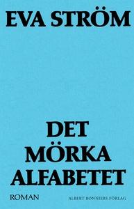 Det mörka alfabetet (e-bok) av Eva Ström