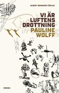 Vi är Luftens Drottning (e-bok) av Pauline Wolf