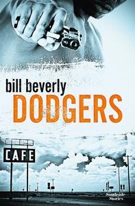 Dodgers (e-bok) av Bill Beverly