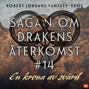 En krona av svärd (ljudbok) av Robert Jordan