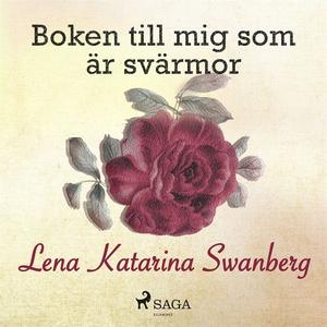Boken till mig som är svärmor (ljudbok) av Lena
