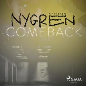 Comeback (ljudbok) av Christer Nygren