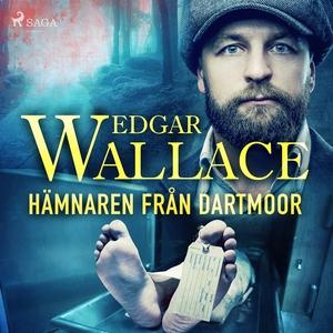 Hämnaren från Dartmoor (ljudbok) av Edgar Walla