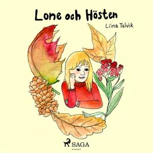 Lone och hösten (ljudbok) av Liina Talvik