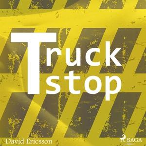 Truck stop (ljudbok) av David Ericsson