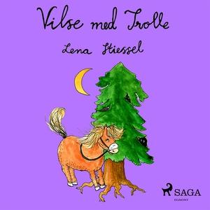 Vilse med Trolle (ljudbok) av Lena Stiessel