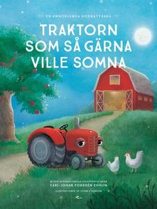 Traktorn som så gärna ville somna : en annorlun