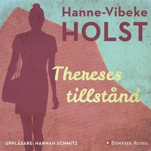 Thereses tillstånd (ljudbok) av Hanne-Vibeke Ho