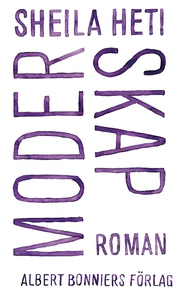 Moderskap (e-bok) av Sheila Heti