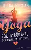 Yoga för nybörjare och andra katastrofer