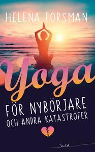 Yoga för nybörjare och andra katastrofer (e-bok