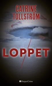 Loppet (e-bok) av Catrine Tollström