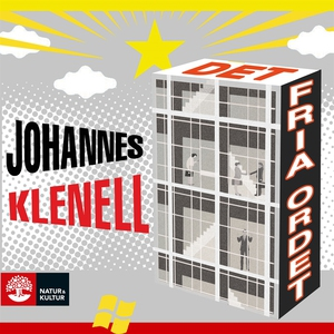 Det fria ordet (ljudbok) av Johannes Klenell