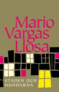 Staden och hundarna (e-bok) av Mario Vargas Llo