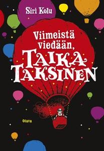 Viimeistä viedään, Taika Taksinen (e-bok) av Si