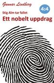 Stig Alm tar fallet - Ett nobelt uppdrag