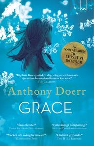 Grace (e-bok) av Manni Kössler, Anthony Doerr