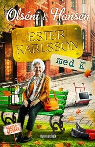 Ester Karlsson med K (e-bok) av Micke Hansen, C