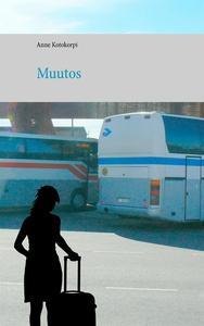 Muutos (e-bok) av Anne Kotokorpi