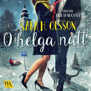 O helga natt (ljudbok) av Sara H. Olsson