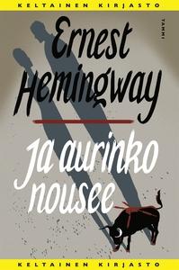 Ja aurinko nousee (e-bok) av Ernest Hemingway