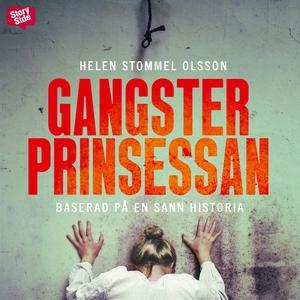Gangsterprinsessan (ljudbok) av Helen Stommel O