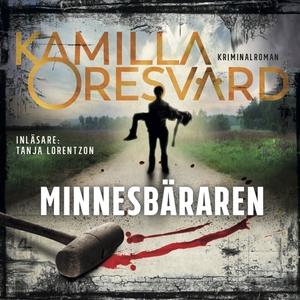 Minnesbäraren (ljudbok) av Kamilla Oresvärd