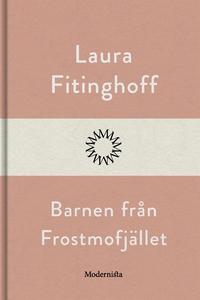 Barnen från Frostmofjället (e-bok) av Laura Fit