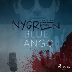 Blue Tango (ljudbok) av Christer Nygren