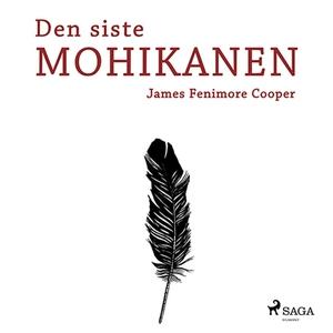 Den siste mohikanen (ljudbok) av James Fenimore