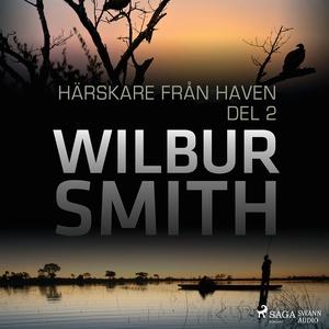 Härskare från haven del 2 (ljudbok) av Wilbur S