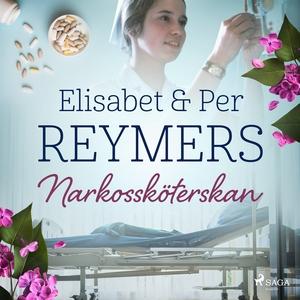 Narkossköterskan (ljudbok) av Per Reymers, Elis