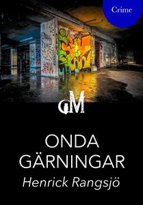 Onda gärningar (e-bok) av Henrick Rangsjö