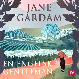 En engelsk gentleman (ljudbok) av Jane Gardam